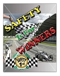 Vertical, Safety Is For Winners, Banners and Posters, Choose from 4 sizes plus 6 different size posters