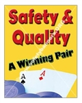 Vertical Safety & Quality, A Winning Pair, Banners and Posters, Choose from 4 sizes plus 6 different size posters