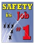 Vertical, Safety is Job 1 Banners and Posters, Choose from 4 sizes plus 6 different size posters