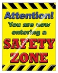 Vertical, Safety Zone Banners and Posters, Choose from 4 sizes plus 6 different size posters