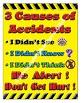 Vertical, 3 Causes of Accidents, Be Alert Don't Get Hurt, Safety Banners and Posters, Choose from 4 sizes plus 6 different size posters