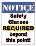 Vertical, Notice Safety Glasses Required Beyond This Point, Banners and Posters, Choose from 4 sizes plus 6 different size posters