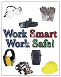 Vertical, Work Smart, Work Safe, Personal Protection Safety Banners and Posters, Choose from 4 sizes plus 6 different size posters