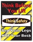 Vertical, Think Before You Lift, Safety Banners and Posters, Choose from 4 sizes plus 6 different size posters