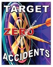 Vertical, Target Zero Accidents, Safety Banners and Posters, Choose from 4 sizes plus 6 different size posters