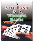Vertical, A Safe Hand, Is A Winning Hand, Safety Banners and Posters, Choose from 4 sizes plus 6 different size posters