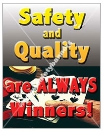 Vertical, Quality & Safety, Are Always Winners!, Banners and Posters, Choose from 4 sizes plus 6 different size posters