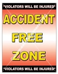 Vertical, Accident Free Zone, Safety Banners and Posters, Choose from 4 sizes plus 6 different size posters