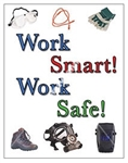 Vertical, Work Smart Work Safe, Safety Banners and Posters, Choose from 4 sizes plus 6 different size posters