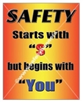 Vertical, Safety Starts With S But Begins With You, Banners and Posters, Choose from 4 sizes plus 6 different size posters