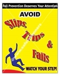 Vertical, Avoid Slips, Trips & Falls, Watch Your Step, Safety Banners and Posters, Choose from 4 sizes plus 6 different size posters