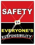Vertical, Safety Is Everyone's Responsibility, Safety Banners and Posters, Choose from 4 sizes plus 6 different size posters