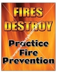 Vertical, Fire Prevention, Safety Banners and Posters, Choose from 4 sizes plus 6 different size posters