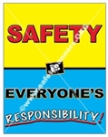 Vertical, Safety Is Everyone's Responsibility, Banners and Posters, Choose from 4 sizes plus 6 different size posters
