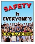 Vertical, Safety Is Everyone's Responsibility Banners and Posters, Choose from 4 sizes plus 6 different size posters