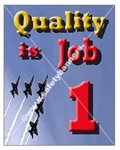 Vertical, Quality Is Job 1, Productivity Banners and Posters, Choose from 4 sizes plus 6 different size posters
