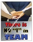 "Vertical, There Is No ""I"" In Team, Productivity Banners and Posters, Choose from 4 sizes plus 6 different size posters"