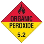 ORGANIC PEROXIDE Class 5.2 Shipping Labels - 4 X 4 - 10 Pack Self Adhesive Vinyl or Roll of 500 Vinyl Labels