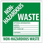 NON-HAZARDOUS WASTE Labels - 6 X 6 - Choose Package of 10 Pressure Sensitive Vinyl or Roll of 500 Paper labels