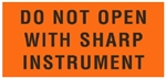 Do Not Open With Sharp Instrument, 2 X 4-1/4 Pressure sensitive paper labels 500/roll