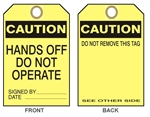 CAUTION HANDS OFF DO NOT OPERATE TAG - Available in Card Stock or Rigid Vinyl