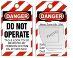 DANGER DO NOT OPERATE MY LIFE IS ON THE LINE Tag - Self Laminating Photo Lockout Tag