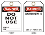 "DANGER DO NOT USE - Accident Prevention Tags - 6-1/8"" X 3"""
