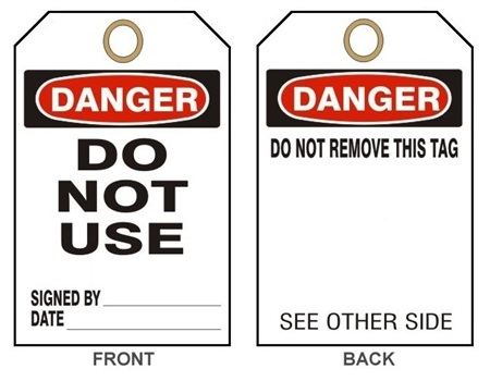"DANGER DO NOT USE - Accident Prevention Tags - 6"" X 3"" Choose from Card Stock or Rigid Vinyl"