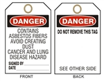 "DANGER CONTAINS ASBESTOS FIBERS, AVOID CREATING DUST, CANCER AND LUNG DISEASE HAZARD - Accident Prevention Tags - 6-1/8"" X 3"""