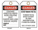 DANGER CONTAINS ASBESTOS FIBERS, AVOID CREATING DUST, CANCER AND LUNG DISEASE HAZARD - Accident Prevention Tags - Available in 2 Sizes
