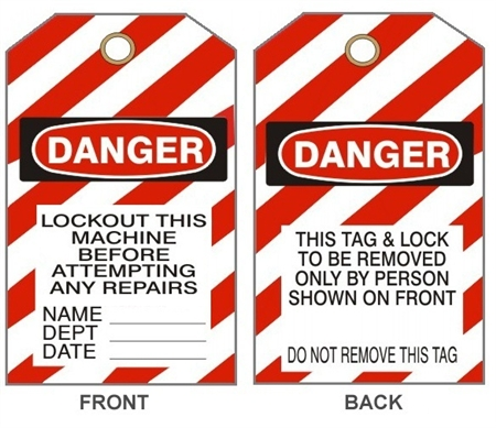 "DANGER LOCKOUT THIS MACHINE BEFORE ATTEMPTING ANY REPAIRS Tags - 6-1/8"" X 3"""
