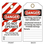 "DANGER DO NOT OPERATE LOCK-OUT/TAG-OUT Tags - This Energy Source Has Been Locked Out - 6-1/8"" X 3"""