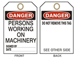 "DANGER  PERSONS WORKING ON MACHINERY - Accident Prevention Tags - 6"" X 3"" Card Stock or Rigid Vinyl"