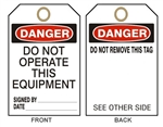 "DANGER DO NOT OPERATE THIS EQUIPMENT, Accident Prevention Tags - 6"" X 3"" Card Stock or Rigid Vinyl"