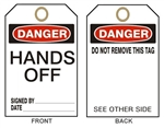 "DANGER HANDS OFF Accident Prevention Tags - 6"" X 3"" Choose from Card Stock or Rigid Vinyl"