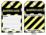 "BARRICADE - Do Not Remove This Tag - 6-1/8"" X 3"""