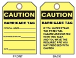 "Accident Prevention CAUTION BARRICADE Tags - 6-1/8"" X 3"""