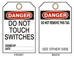 "DANGER DO NOT TOUCH SWITCHES - Accident Prevention Tags - 6-1/8"" X 3"""