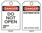 "DANGER DO NOT OPEN - Accident Prevention Tags - 6"" X 3"" Choose from Card Stock or Rigid Vinyl"