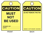 "CAUTION MUST NOT BE USED - Accident Prevention Tags - 6-1/8"" X 3"""
