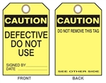 "CAUTION DEFECTIVE DO NOT USE Tag - Accident Prevention Tags - 6-1/8"" X 3"""