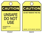 "CAUTION UNSAFE DO NOT USE Tags - 6-1/8"" X 3"""