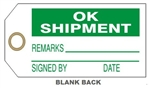 OK TO SHIP TAG - Available in Card Stock or Rigid Vinyl