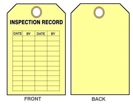 "YELLOW INSPECTION RECORD TAG - Date & By - 6-1/8"" X 3"""