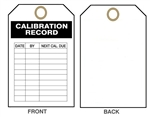 "CALIBRATION RECORD Tag - Date & By, Next Calibration Due - 6"" X 3"" Choose from Card Stock or Rigid Vinyl"