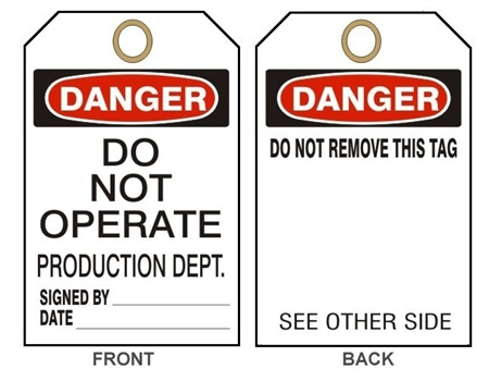 "DANGER DO NOT OPERATE PRODUCTION DEPARTMENT Tags - 6"" X 3"" Card Stock or Rigid Vinyl"