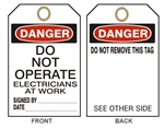 "DANGER DO NOT OPERATE ELECTRICIANS AT WORK - Accident Prevention Tags - 6-1/8"" X 3"""