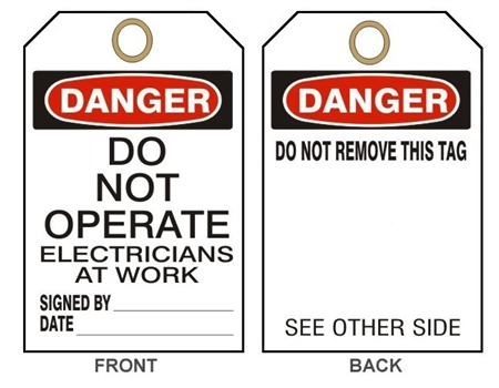 "DANGER DO NOT OPERATE ELECTRICIANS AT WORK - Accident Prevention Tags - 6"" X 3"" Choose from Card Stock or Rigid Vinyl"