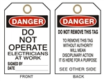 "DANGER DO NOT OPERATE ELECTRICIANS AT WORK - Accident Prevention Tags - 6"" X 3"" Choose Card Stock or Rigid Vinyl"