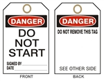 "DANGER DO NOT START Tags - 6"" X 3"" Choose Card Stock or Rigid Vinyl"
